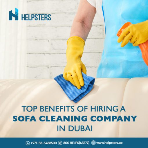 Helpsters April 2021 Blog 1 Top Benefits of Hiring a Sofa Clean Company in Dubai
