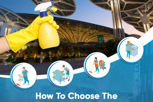 How To Choose The Best Exhibition Cleaners in Dubai